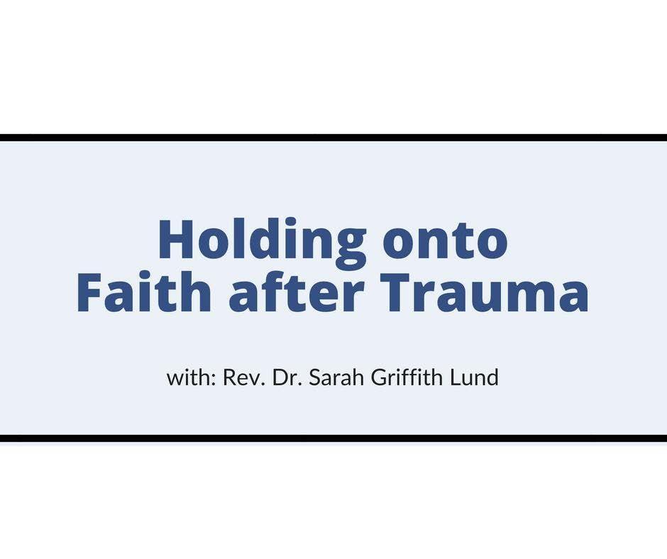 Luncheon Holding onto Faith after Trauma