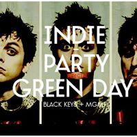 INDIE PARTY  Especial Green Day  Black Keys  Tinta Neon