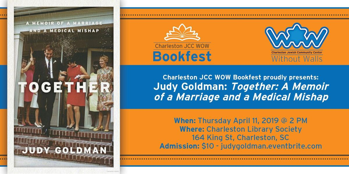 Charleston JCC WOW Bookfest proudly presents Judy Goldman Author of Together