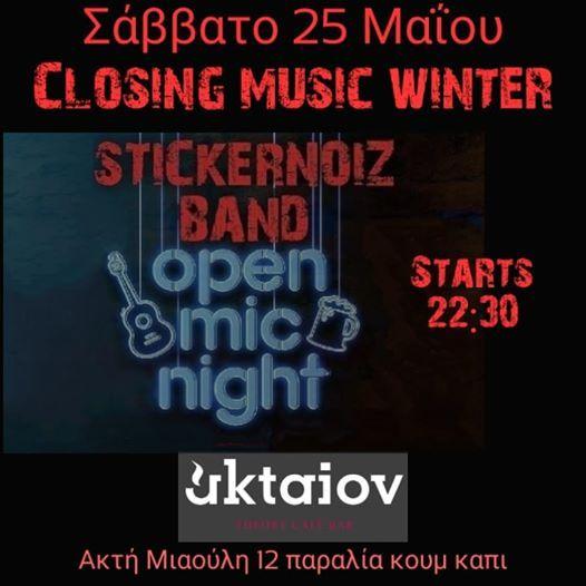 Closing Music Winter With Stickernoiz Band Vs Open Mic Night