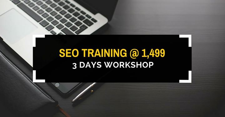 Search Engine Optimization Training (3 Days Workshop)