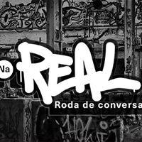 Na Real - Roda de Conversa