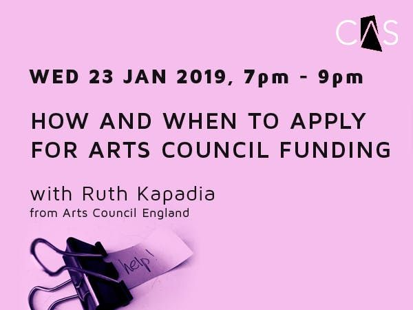 CAS Presents How and when to apply for Arts Council Funding