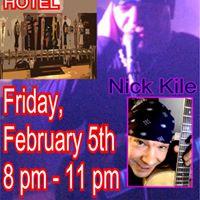 Friday Feb 5th - Freymoyers Hotel presents Nick Kile acoustic show
