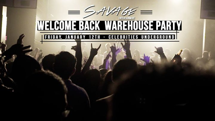 95% Sold Out - Savages Welcome Back Warehouse Party