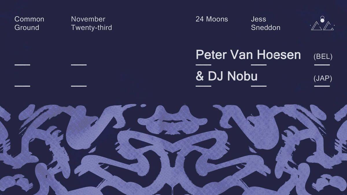 Peter Van Hoesen & DJ Nobu