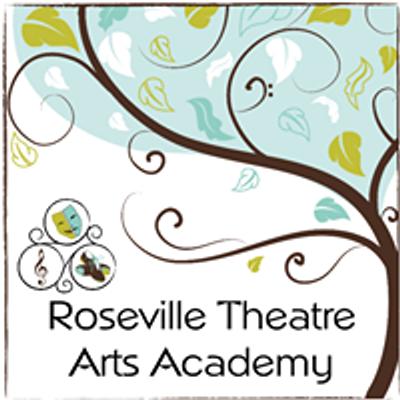 Roseville Theatre Arts Academy