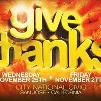 GIVE THANKS 2015  TOMORROW   Limited Friday Tickets Available