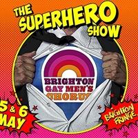 The Superhero Show with Brighton Gay Mens Chorus