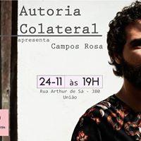 Projeto Autoria Colateral apresenta Campos Rosa