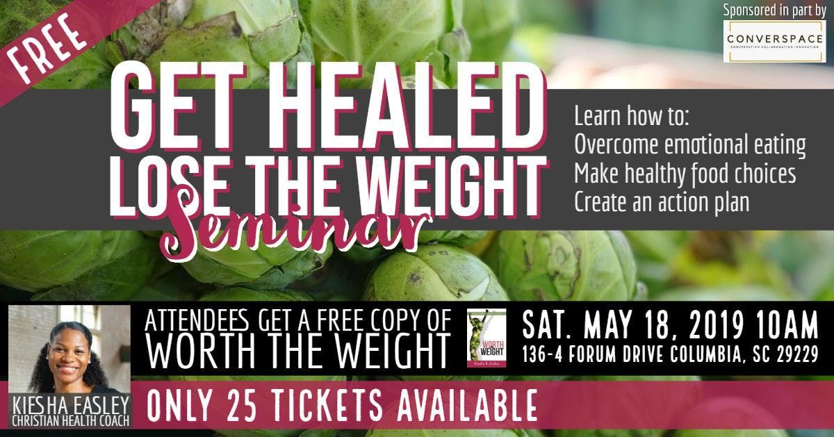 Get Healed Lose the Weight Seminar - Call for SponsorsVendors
