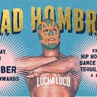 Bad Hombre Hip Hop Fiesta - Saturday September 30th