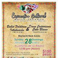 Encuentro Cultural Mxico-Costa Rica