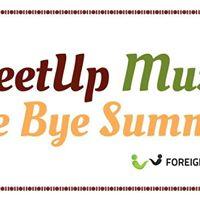 MeetUp Music Bye Bye Summer