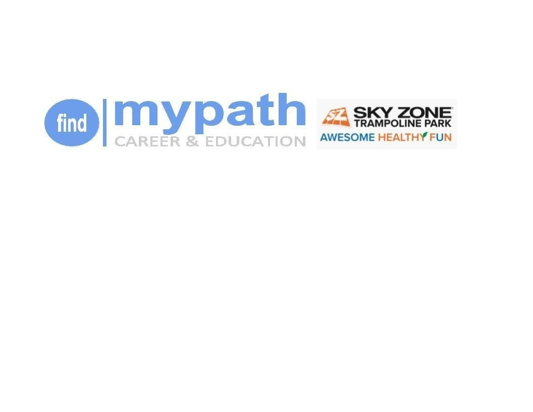 FIND MY PATH A Youth Professional Development Career & Education event- PM Session
