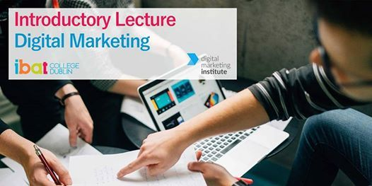 Introductory Digital Marketing Lecture with Digital Marketing Institute