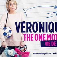 Vronique Gallo - The One Mother Show - Marseille