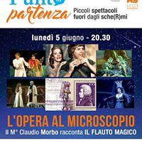 Il M Claudio Morbo racconta Il Flauto Magico-Punto di partenza
