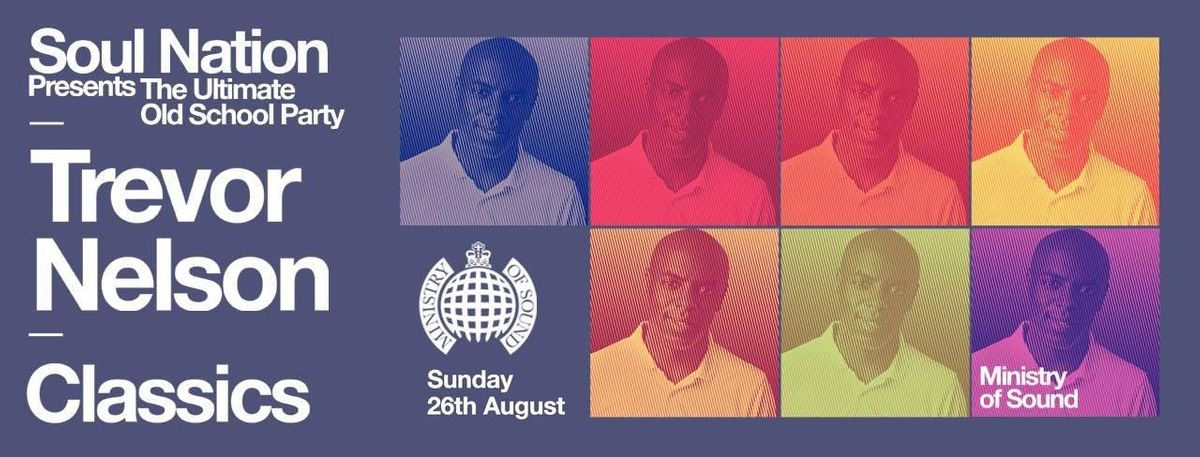 Trevor Nelson Presents Classics at Ministry of Sound