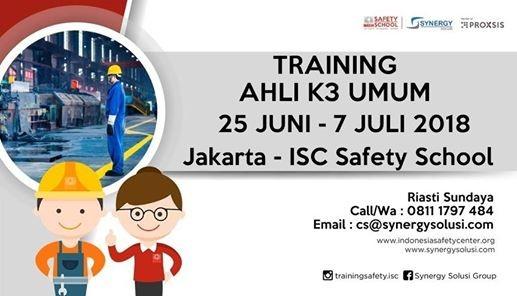 Training Ahli K3 Umum Tanggal 25 Juni - 7 Juli 2018