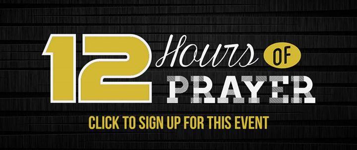 Fallbrook Church 12 Hours Of Prayer Houston