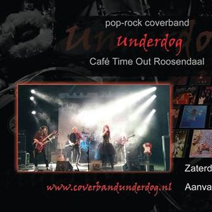 Underdog bij Caf Time Out Roosendaal