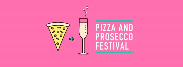 Pizza & Prosecco Festival Norwich