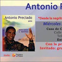 Documental - Antonio Preciado entre cantos y marimbas