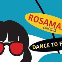 Rosamalia Presents Dance to Forget