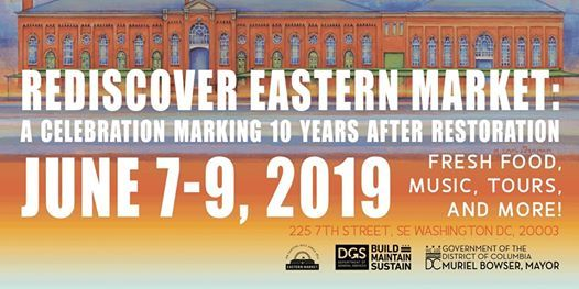 Rediscover Eastern Market A Celebration Marking 10 Years After Restoration