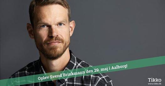 Svend Brinkmann - Plads til at vre menneske - Aalborg