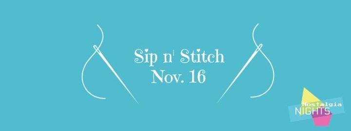 Nostalgia Nights Sip n Stitch
