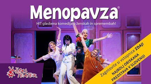 Menopavza - glasbena komedija  Nova Gorica - Razprodano