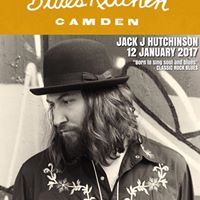 Jack J Hutchinson - Live At The Blues Kitchen