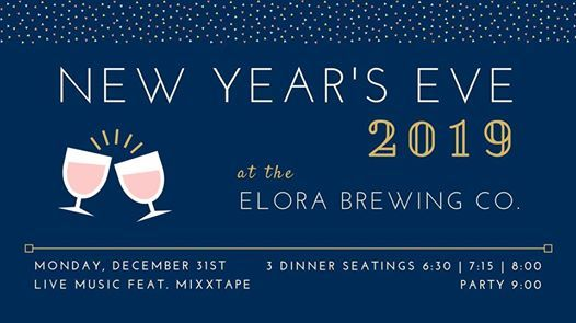 New Years Eve 2019 at the Elora Brewing Co.