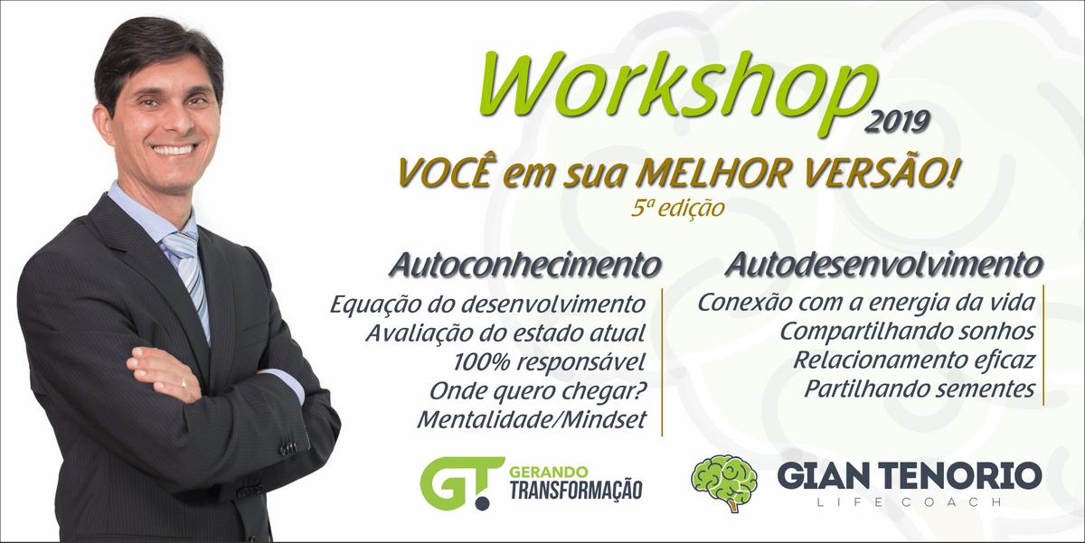 5 Edio - Workshop 2019 - VOC em sua MELHOR VERSO