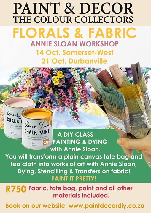 Florals & Fabric Workshop with Annie Sloan at Paint & Decor