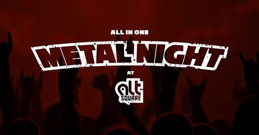 METAL NIGHT 5 Alt Square  All In One