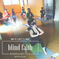 Blind Faith Blindfolded Yoga Fall Series