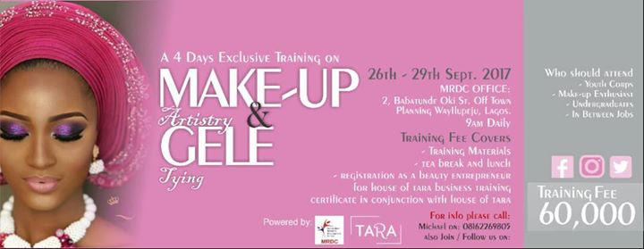 MAKE- UP and GELE TYING Training WITH HOUSE of TARA