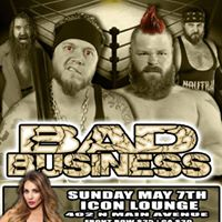 Midwest All Pro Wrestling Bad Business LIVE at ICON
