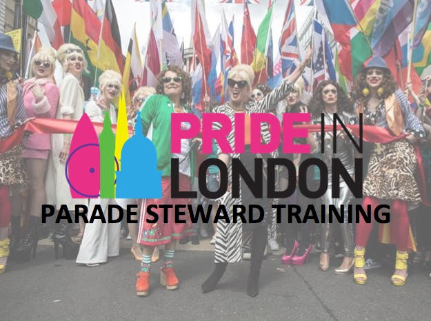 Pride in London Parade Steward Training Wed 20th June 1845-2000 (T15)