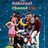 Sasuraal chaand par (2nd Show) A Full Length Comedy Play