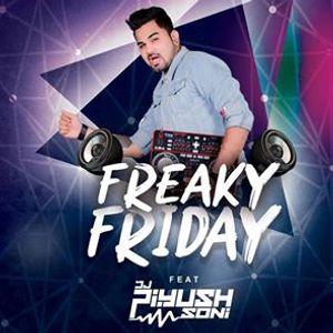 Freaky Friday feat Piyush