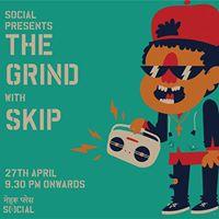 Social Presents The Grind ft. DJ Skip at Nehru Place Social