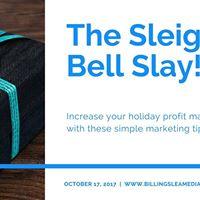 The Sleigh Bell Slay