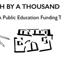 Death by a Thousand Cuts A Public Education Funding Town Hall