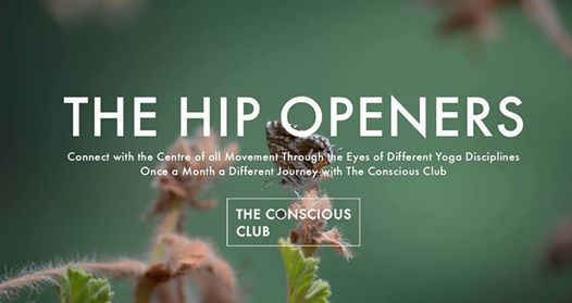 The Hip Openers  Each Month a Different Yoga Discipline