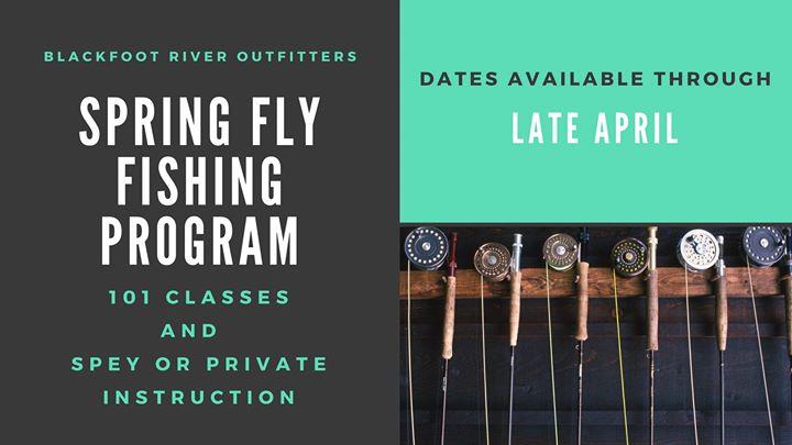 Spring Fly Fishing Instructional Program At Blackfoot River
