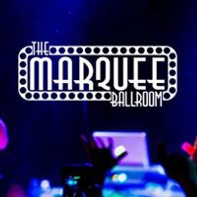 The Marquee Ballroom